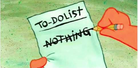 No work. To-do list.